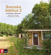 Svenska ödehus 2 : på återbesök i folkhemmet