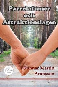 Parrelationer och Attraktionslagen