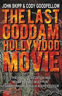 The Last Goddam Hollywood Movie
