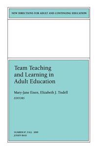 Team Teaching and Learning in Adult Education