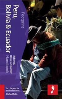 Footprint Peru, Bolivia & Ecuador