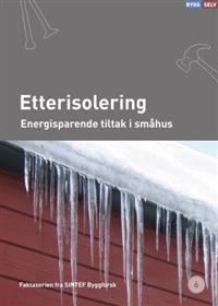 Etterisolering; energisparende tiltak i småhus