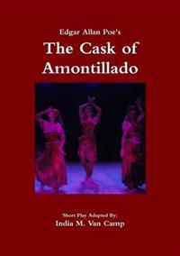 Edgar Allan Poe's: The Cask of Amontillado