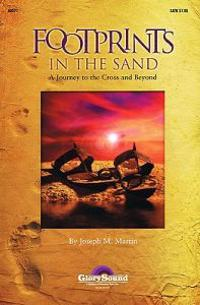 Footprints in the Sand: A Journey to the Cross and Beyond