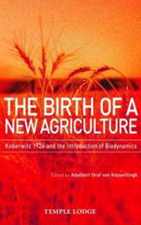The Birth of a New Agriculture