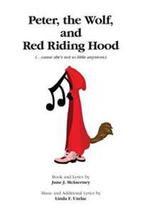 Peter, Wolf, and Red Riding Hood