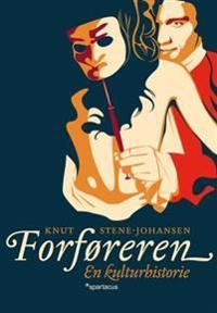 Forføreren - Knut Stene-Johansen | Inprintwriters.org