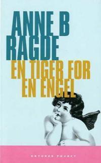 En tiger for en engel - Anne B. Ragde pdf epub