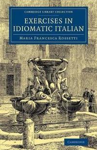 Exercises in Idiomatic Italian