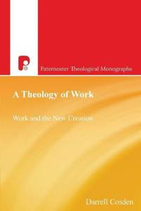 A Theology of Work