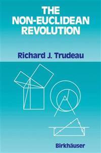 The Non-Euclidean Revolution