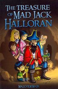 The Treasure of Mad Jack Halloran