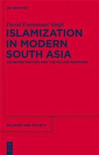 Islamization in Modern South Asia