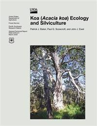 Koa (Acacia Koa) Ecology and Silviculture