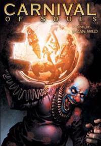 Carnival of Souls: The Novel