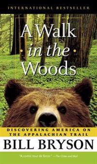 Walk in the Woods, a (Lib)(CD)