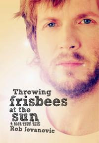 Throwing Frisbees at the Sun