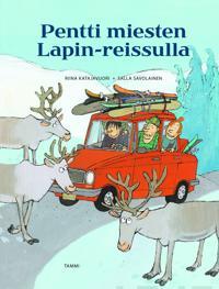 Pentti miesten Lapin-reissulla