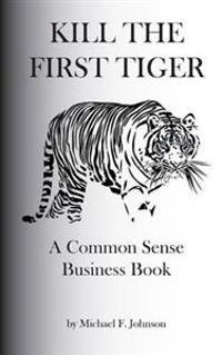 Kill the First Tiger