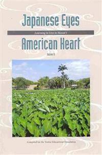 Japanese Eyes, American Heart
