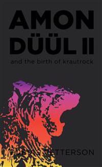 Amon Düül II and the birth of Krautrock