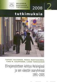 Elinajanodotteen kehitys Helsingissä ja sen väestön osaryhmissä 1991-2005
