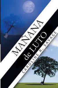 Manana de Luto: Mourning Morning