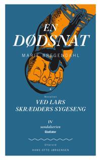 En Dødsnat + novellen Ved Lars Skrædders Sygeseng