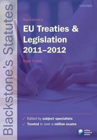 Blackstone's EU Treaties & Legislation 2011-2012