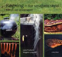 Røgning - for smagens skyld