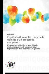 L'Optimisation Multicrit re de la Fiabilit  d'Un Processus Complexe