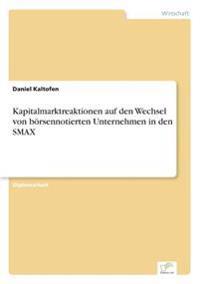 Kapitalmarktreaktionen Auf Den Wechsel Von Borsennotierten Unternehmen in Den Smax