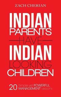 Indian Parents Have Indian-Looking Children