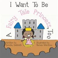 I Want to Be a Fairy Tale Princess, Too