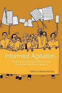 Informed Agitation