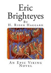 Eric Brighteyes: An Epic Viking Novel