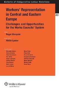 Workers' Representation in Central and Eastern Europe
