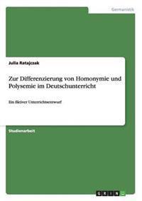 Zur Differenzierung Von Homonymie Und Polysemie Im Deutschunterricht