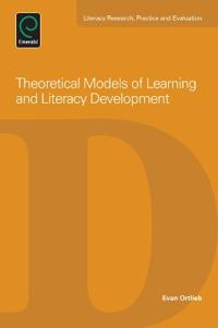 Theoretical Models of Learning and Literacy Development