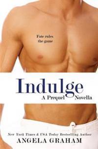 Indulge