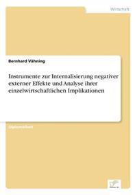 Instrumente Zur Internalisierung Negativer Externer Effekte Und Analyse Ihrer Einzelwirtschaftlichen Implikationen