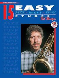 15 Easy Jazz, Blues & Funk Etudes: Bass Clef Instrument, Book & CD