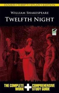 Twelfth Night or, What You Will
