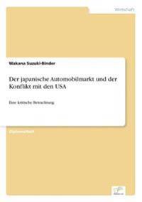 Der Japanische Automobilmarkt Und Der Konflikt Mit Den USA