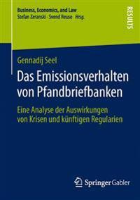 Das Emissionsverhalten Von Pfandbriefbanken