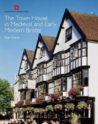 Town House in Medieval and Early Modern Bristol