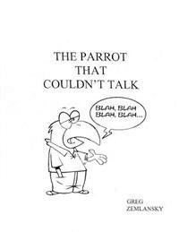 The Parrot That Couldn't Talk