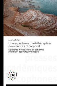 Une Experience D Art-Therapie a Dominante Art Corporel