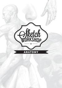 Sketch Workshop: Anatomy