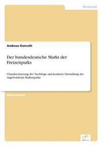Der Bundesdeutsche Markt Der Freizeitparks